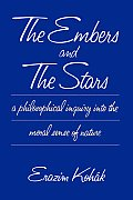 Embers & The Stars A Philosophical Inqui