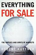 Everything for Sale The Virtues & Limits of Markets