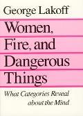 Women Fire & Dangerous Things