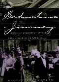 Seductive Journey