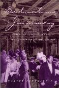 Seductive Journey, 1: American Tourists in France from Jefferson to the Jazz Age