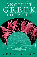 Short Introduction To The Ancient Greek Theater