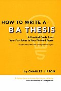 How to Write a BA Thesis A Practical Guide from Your First Ideas to Your Finished Paper