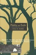 Purity & Exile Violence Memory & National Cosmology Among Hutu Refugees in Tanzania