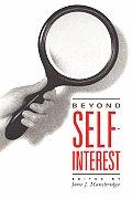 Beyond Self Interest