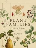 Plant Families A Guide for Gardeners & Botanists