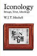Iconology Image Text Ideology