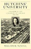 Hutchins University A Memoir Of The Univ