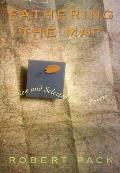 Fathering the Map New & Selected Later Poems