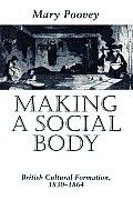 Making a Social Body British Cultural Formation 1830 1864
