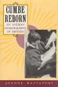 Cumbe Reborn: An Andean Ethnography of History
