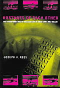 Hostages Of Each Other The Transformatio