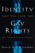 Identity & the Case for Gay Rights Race Gender Religion as Analogies