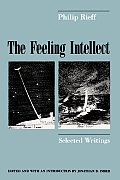 The Feeling Intellect: Selected Writings