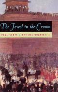 Raj Quartet Volume 1 The Jewel in the Crown