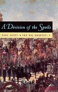 Raj Quartet Volume 4 A Division of Spoils