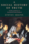 Social History of Truth Civility & Science in Seventeenth Century England