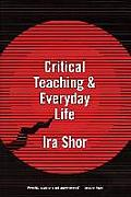 Critical Teaching & Everyday Life