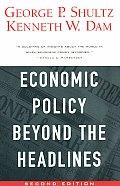 Economic Policy Beyond The Headlines