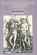 Homosexual Desire in Shakespeares England A Cultural Poetics