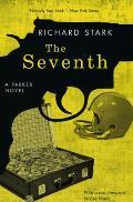 The Seventh: A Parker Novel