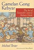 Gamelan Gong Kebyar: The Art of Twentieth-Century Balinese Music [With 2 CDs]