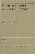 Crime & Justice: A Review of Research #12: Crime and Justice, Volume 12: An Annual Review of Research