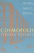 Cosmopolis The Hidden Agenda of Modernity