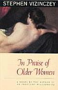 In Praise Of Older Women The Amorous R