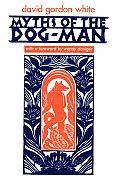 Myths Of The Dog Man