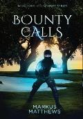 Bounty Calls: Book Four in the Bounty series