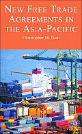 New Free Trade Agreements in the Asia-Pacific