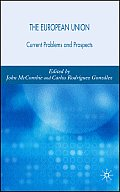 The European Union: Current Problems and Prospects