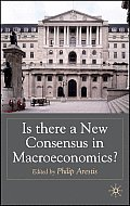 Is There a New Consensus in Macroeconomics?