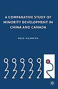 A Comparative Study of Minority Development in China and Canada