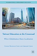 Taiwan Education at the Crossroad: When Globalization Meets Localization