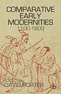Comparative Early Modernities: 1100-1800