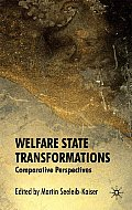 Welfare State Transformations: Comparative Perspectives