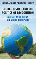 Global Justice and the Politics of Recognition