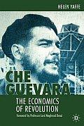 Che Guevara The Economics of Revolution