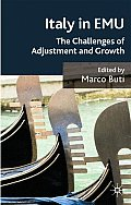 Italy in EMU: The Challenges of Adjustment and Growth