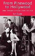 From Pinewood to Hollywood: British Filmmakers in American Cinema, 1910-1969