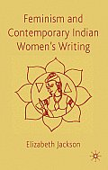 Feminism and Contemporary Indian Women's Writing