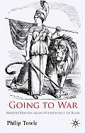 Going to War: British Debates from Wilberforce to Blair