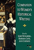 Companion to Women's Historical Writing