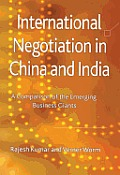 International Negotiation in China and India: A Comparison of the Emerging Business Giants