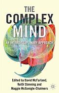 The Complex Mind: An Interdisciplinary Approach