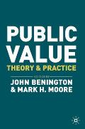 Public Value: Theory and Practice