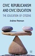 Civic republicanism and civic education; the education of citizens