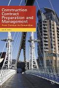 Construction Contract Preparation and Management: From Concept To Completion